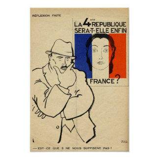 Will the 4th Republic still be France? Poster