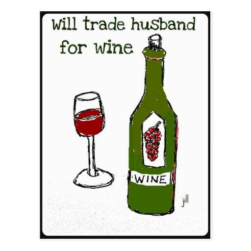 Will Trade Husband for Wine...print by jill Postcard
