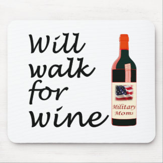Will Walk for Wine Mouse Pad