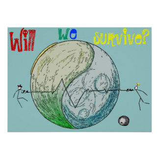 Will we survive? poster