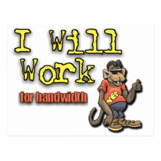 Will work for bandwidth postcard