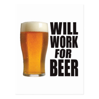 Will Work For Beer Postcard