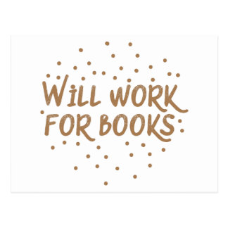 will work for books postcard