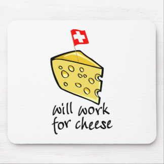 Will Work For Cheese Mouse Mat