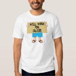 Will Work for Cruise Tee Shirt