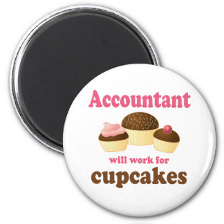 Will Work For Cupcakes Accountant 6 Cm Round Magnet