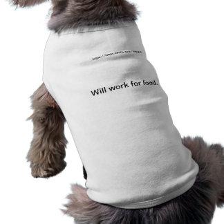 Will work for food sleeveless dog shirt