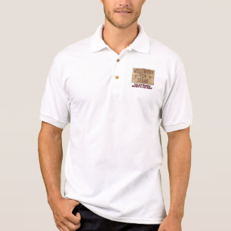 Will Work For Jesus Polo shirt 1