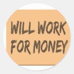 Will Work for Money Sticker