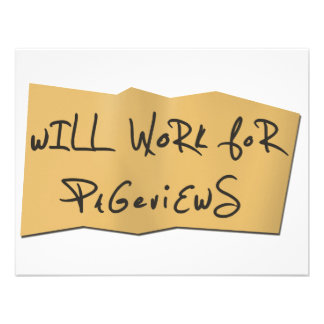 Will Work For Pageviews Invitations