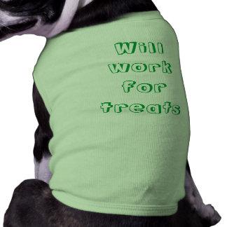 Will Work for Treats Sleeveless Dog Shirt