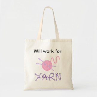 """""""Will work for YARN"""" Tote Bag"""