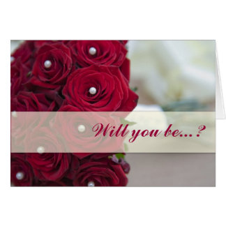 Will you be...? greeting card