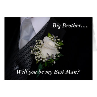 Will You Be My Best Man Big Brother Greeting Cards