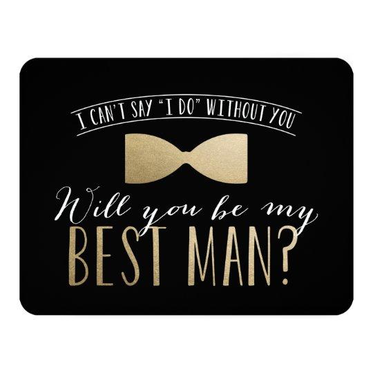 Will you be my Best Man? | Groomsmen