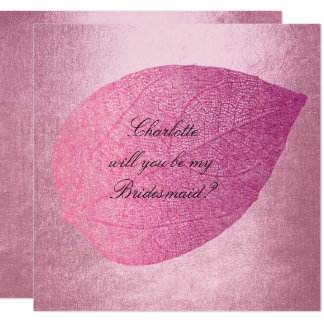 Will You Be My Bridesmaid? Ballet Pink Leave 13 Cm X 13 Cm Square Invitation Card