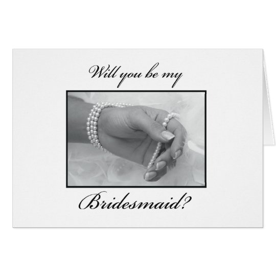 Will You Be My Bridesmaid Black and White Pearls Card