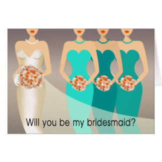 Will you be my Bridesmaid? Bridal Party | aqua Card