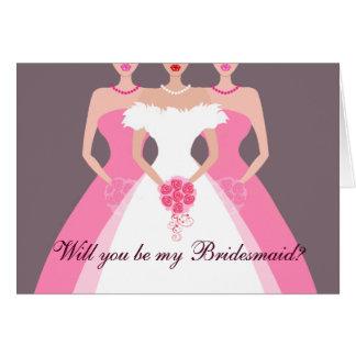 Will you be my Bridesmaid? Bridal Party (pink) Greeting Card