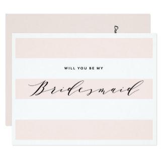 Will You Be My Bridesmaid?   Bridesmaid Card