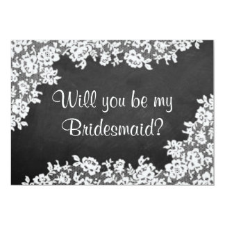 Will You Be My Bridesmaid? Chalkboard & Lace Card