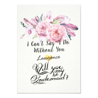Will You Be My Bridesmaid Chic Boho Floral Feather Card