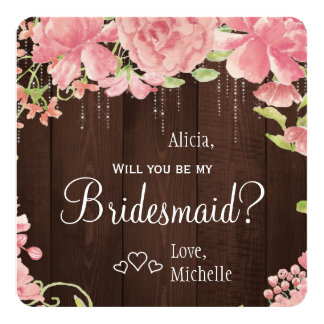 Will you be my bridesmaid chic floral rustic card