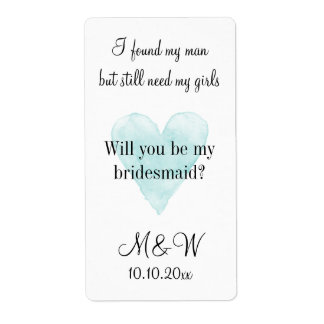 Will you be my bridesmaid custom wine bottle label shipping label