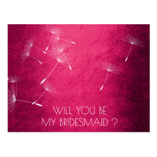 Will You Be My Bridesmaid Dandelion Raspberry Pink Postcard