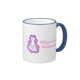 Will You Be My Bridesmaid Dress Coffee Mug