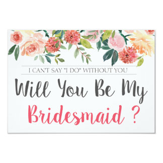 Will You Be My Bridesmaid Floral Proposal Card
