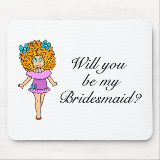 Will You Be My Bridesmaid Girl Mouse Pads