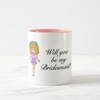 Will You Be My Bridesmaid Girl Coffee Mugs