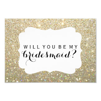 WIll You Be My Bridesmaid - Gold Fab Card