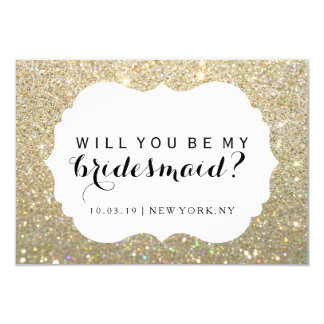 WIll You Be My Bridesmaid - Gold Fab Dressed Card