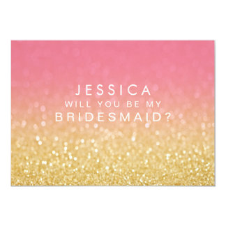 Will You Be My Bridesmaid Gold Pink Ombre Card