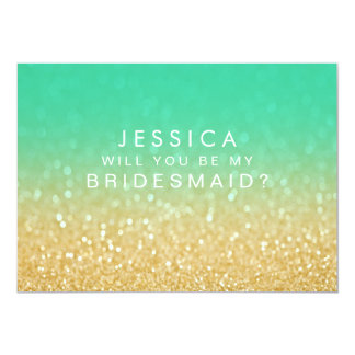 Will You Be My Bridesmaid Gold Teal Ombre Glitter 13 Cm X 18 Cm Invitation Card