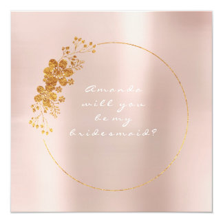 Will You Be My Bridesmaid Gold White Blush Pink Card