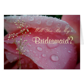 Will You Be My, Bridesmaid? Greeting Card