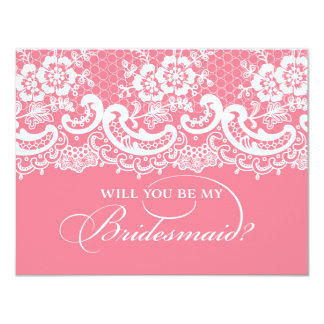 """Will You Be My Bridesmaid Lace Pink 4.25"""" X 5.5"""" Invitation Card"""