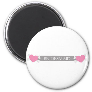 Will you be my bridesmaid? magnet
