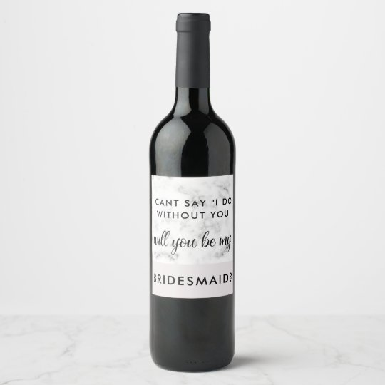 Will You Be My Bridesmaid Marble Wine Labels