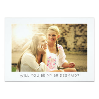 Will You Be My Bridesmaid Modern Minimalist Photo Card
