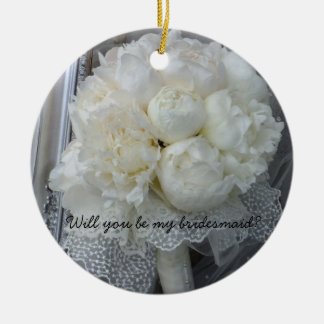 Will You Be My Bridesmaid Ornament White Peonies