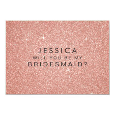 Will You Be My Bridesmaid Pink Gold Glitter Card 13 Cm X 18 Cm Invitation Card at Zazzle