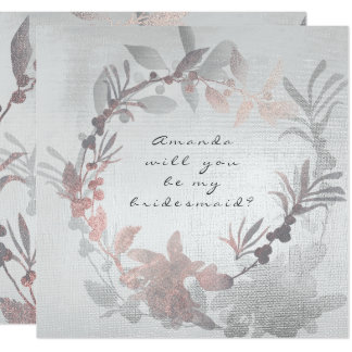 Will You Be My Bridesmaid Pink Gray Silver Wreath Card