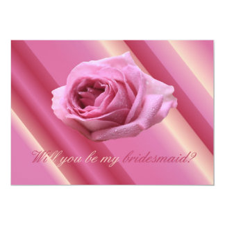 """Will you be my bridesmaid pink rose on stripes 5"""" x 7"""" invitation card"""