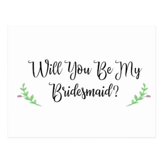 Will You be My Bridesmaid Plain Postcard