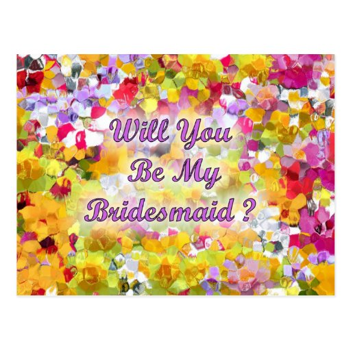 Will You Be My Bridesmaid ? Post Card