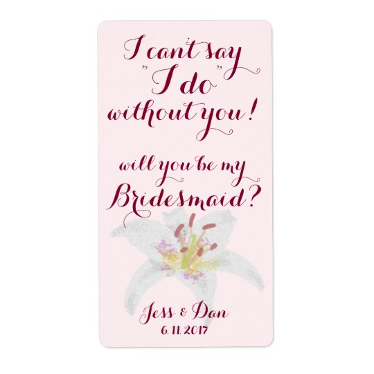 Will you be my Bridesmaid Proposal Wine label